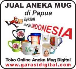 Jual Mug Digital di Papua