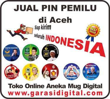 Jual Pin Pemilu di Aceh