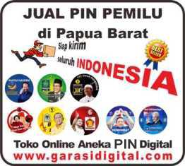 Jual Pin Pemilu di Papua Barat